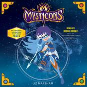 Mysticons: The Stolen Magic by  Liz Marsham audiobook
