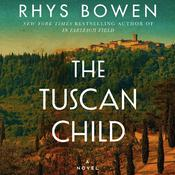 The Tuscan Child by  Rhys Bowen audiobook