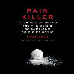 Pain Killer by Barry Meier audiobook