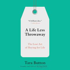 A Life Less Throwaway by Tara Button audiobook