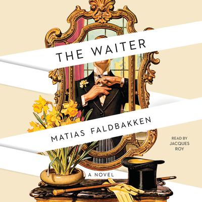 The Waiter by Matias Faldbakken audiobook