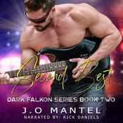 Second Best: Dark Falkon, Book 2 by  J.O Mantel audiobook