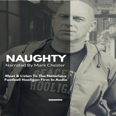 Naughty by Mark Chester audiobook