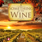 Something in the Wine by  Jae audiobook