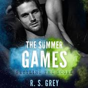 The Summer Games by  R.S. Grey audiobook