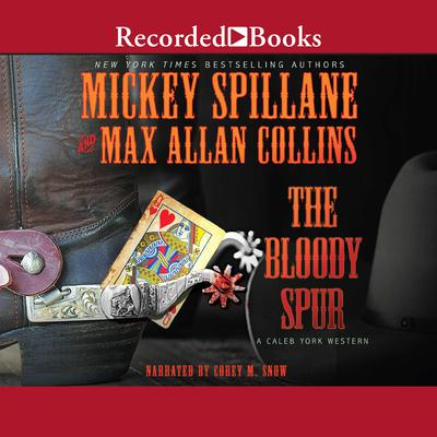The Bloody Spur by Max Allan Collins audiobook