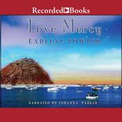 Love Mercy by  Earlene Fowler audiobook