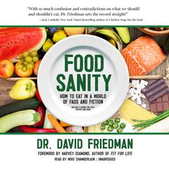 Food Sanity by David Friedman audiobook
