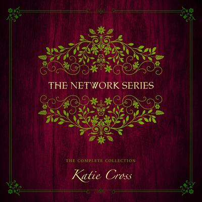 The Network Series Collection by Katie Cross audiobook