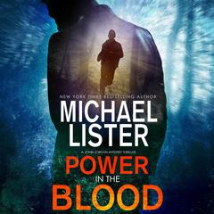 Power in the Blood by Michael Lister audiobook
