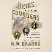 Heirs of the Founders by  H. W. Brands audiobook