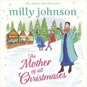 The Mother of All Christmases by  Milly Johnson audiobook