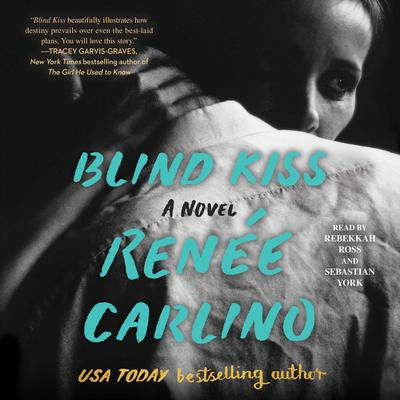 Blind Kiss by Renée Carlino audiobook