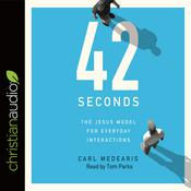42 Seconds by  Carl Medearis audiobook