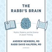The Rabbi's Brain by  Dr. Andrew Newberg audiobook