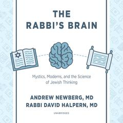 The Rabbi's Brain by Andrew Newberg audiobook