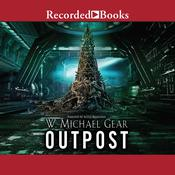 Outpost by  W. Michael Gear audiobook