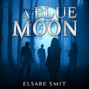 A Blue Moon by  Elsabe Smit audiobook