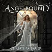 Acca by  Christina Bauer audiobook