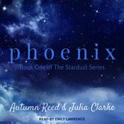 Phoenix by  Julia Clarke audiobook