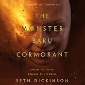 The Monster Baru Cormorant by  Seth Dickinson audiobook