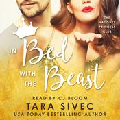 In Bed with the Beast by  Tara Sivec audiobook