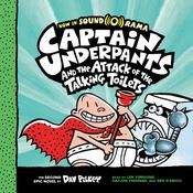 Captain Underpants and the Attack of the Talking Toilets by  Dav Pilkey audiobook