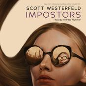 Impostors by  Scott Westerfeld audiobook