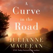 A Curve in the Road by  Julianne MacLean audiobook