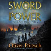 Sword of Power by  Oliver Pötzsch audiobook