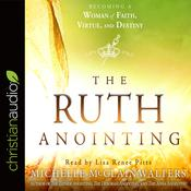 The Ruth Anointing by  Michelle McClain-Walters audiobook