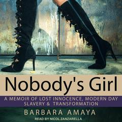 Nobody's Girl by Barbara Amaya audiobook