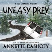 Uneasy Prey by  Annette Dashofy audiobook