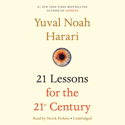 21 Lessons for the 21st Century by Yuval Noah Harari audiobook