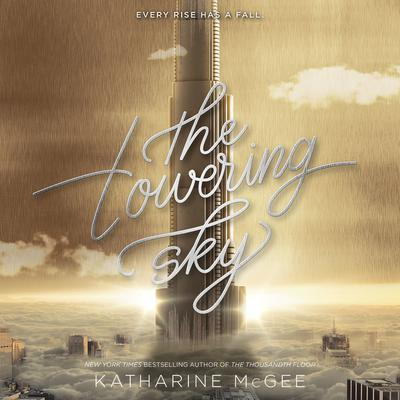 The Towering Sky by Katharine McGee audiobook