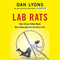 Lab Rats by Dan Lyons audiobook
