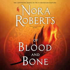 Of Blood and Bone by Nora Roberts audiobook