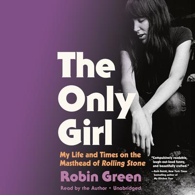 The Only Girl by Robin Green audiobook