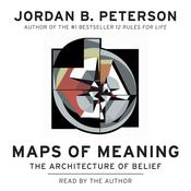 Maps of Meaning by  Jordan B. Peterson audiobook
