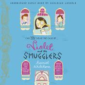 Violet and the Smugglers by  Harriet Whitehorn audiobook