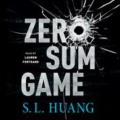 Zero Sum Game by  S. L. Huang audiobook
