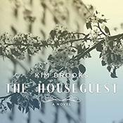 The Houseguest by  Kim Brooks audiobook