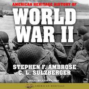 American Heritage History of World War II by  Stephen E. Ambrose audiobook