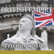 The British Empire by  Stephen W. Sears audiobook