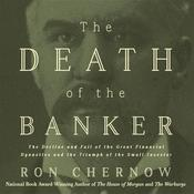The Death of the Banker by  Ron Chernow audiobook