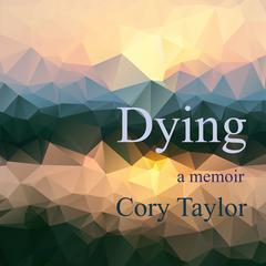 Dying by Cory Taylor audiobook