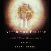 After the Eclipse by  Sarah Perry audiobook