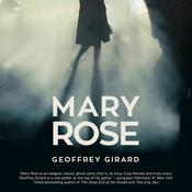 Mary Rose by  Geoffrey Girard audiobook