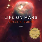 Life on Mars by  Tracy K. Smith audiobook