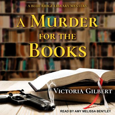 A Murder for the Books by Victoria Gilbert audiobook